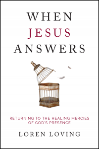When Jesus Answers by Loren Loving